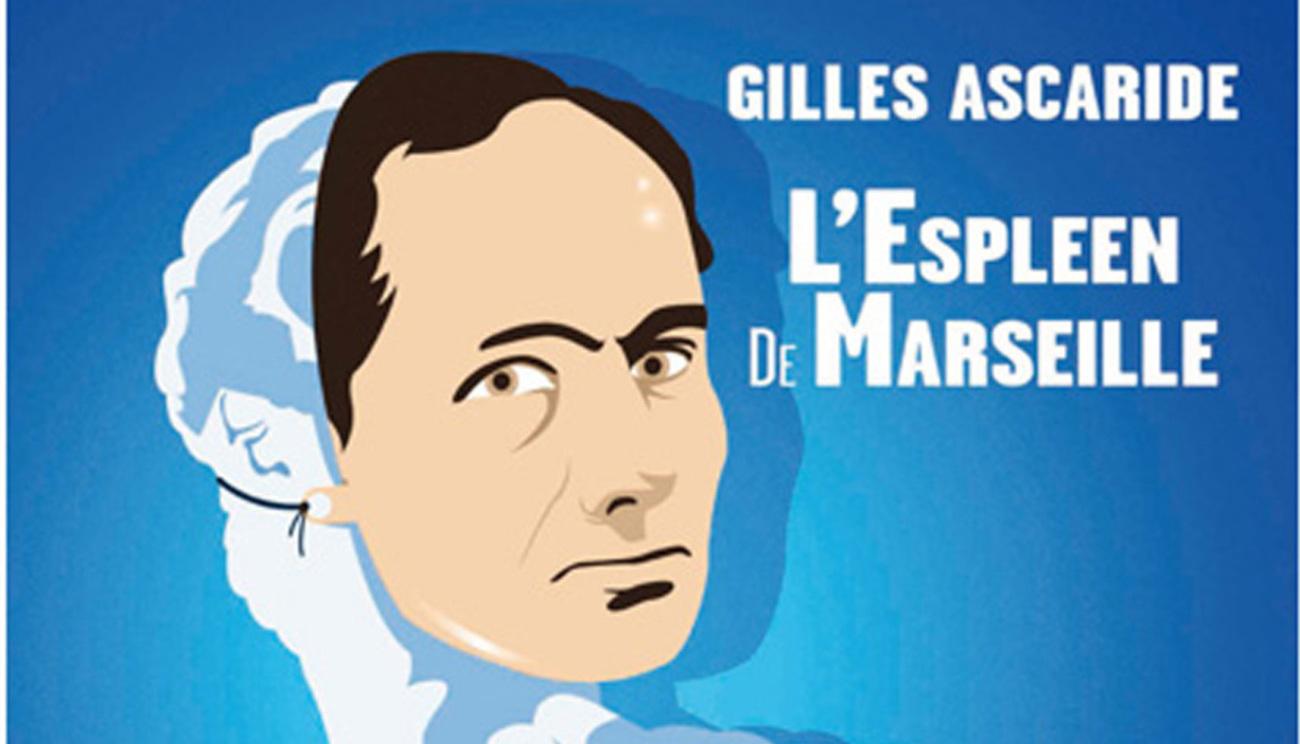 L'espleen de Marseille