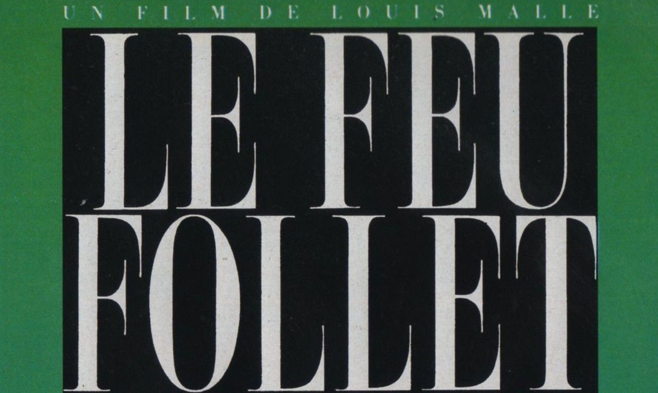 Le Feu Follet, Louis Malle (1963)